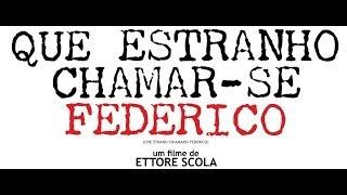 Que Estranho Chamar-se Federico - Trailer Legendado