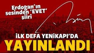 """Erdoğan'dan """"evet"""" şiiri! ilk kez yayınlandı"""