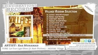 Ras Muhamad ft  Nath Thelions - Let Your Light Shine (Village Riddim)