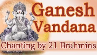 Vedic Chants | Ganesh Vandana by 21 Brahmins width=