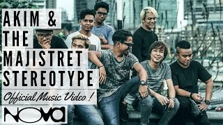Akim & The Majistret (ATM) - Stereotype (Official Music Video)