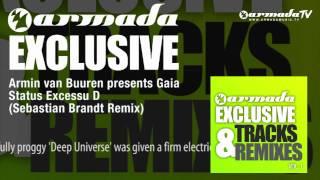 Armin van Buuren presents Gaia - Status Excessu D (Sebastian Brandt Remix)