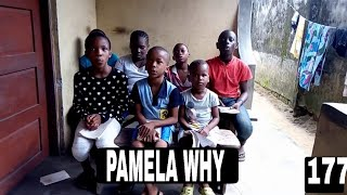 PAMELA WHY (Mark Angel Comedy) (Episode 177)
