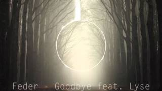 Feder - Goodbye feat. Lyse (Original Mix)