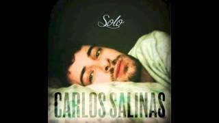 SOLO - CARLOS SALINAS