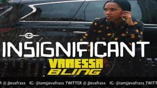 Vanessa Bling - Insignificant (Future Guaranteed Pt 2) Domino Effect Riddim - December 2015