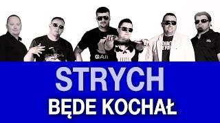 Strych - Będę kochał (Walentynki 2013) (Official Video)