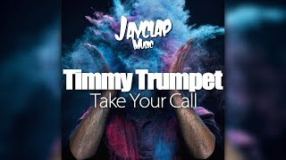 [REVERSE BASS] Timmy Trumpet - Take Your Call (Original Mix)