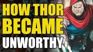How Thor Became Unworthy (Marvel Now 2.0: The Unworthy Thor)
