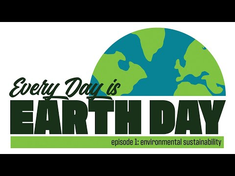 Every Day is Earth Day: Environmental Sustainability with Matthew Liesch