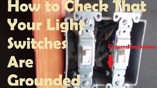 Grounded Light Switches: How to Test if Your Light Switches Are Grounded (Home Inspection Tips)