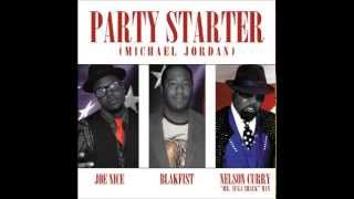 Joe Nice - Party Starter ft. Blakfist & Nelson Curry (The Sugaa Shack Man)