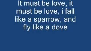 Alan jackson - It must be love lyrics
