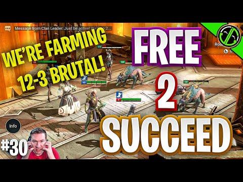 RAID | Campaign Farmer Kael! 12-3 Brutal - Free 2 Succeed - EPISODE 30