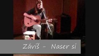 Zavis - Naser si
