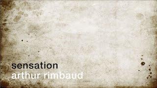 La minute de poésie : Sensation [Arthur Rimbaud]