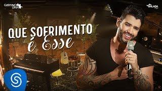 Gusttavo Lima - Que Sofrimento É Esse - DVD Buteco do Gusttavo Lima 2 (Vídeo Oficial)