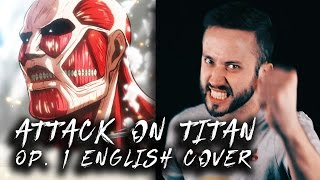 ATTACK ON TITAN - ENGLISH Opening 1 (Guren No Yumiya) OP cover version by Jonathan Young