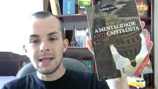 Ganhei um livro de presente! A Mentalidade AntiCapitalista do Mises!
