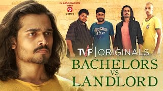 TVF Bachelors | S01E02 - Bachelors vs Landlord ft. BB ki Vines width=