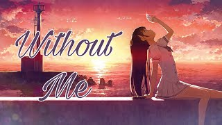 {Nightcore} Without Me - Lyrics (Halsey)