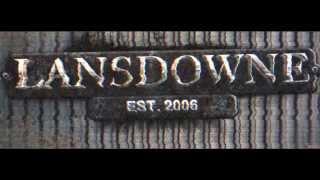 Lansdowne: Hard Life