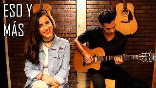 Eso y Más - Joan Sebastian (cover) Natalia Aguilar con Rogelio Molina