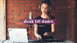 Dusk Till Dawn - Zayn & Sia | Romy Wave cover