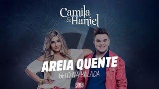 Camila & Haniel - Areia Quente (Áudio Oficial)