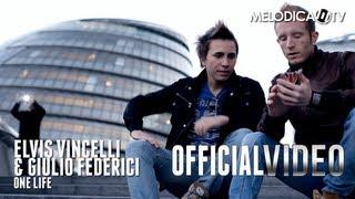 Elvis Vincelli & Giulio Federici - One Life