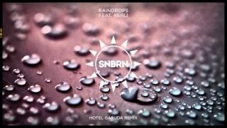 SNBRN feat. Kerli - Raindrops (Hotel Garuda Remix) [Cover Art]