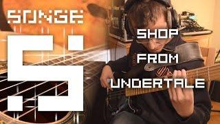 Undertale - Shop cover 【Songe】