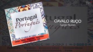 Sergio Nunes - Cavalo Ruço