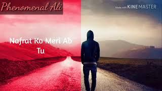 WhatsApp Status - Thukra Ke Mera Pyaar Mera Intiqaam Dekhegi With Lyrics