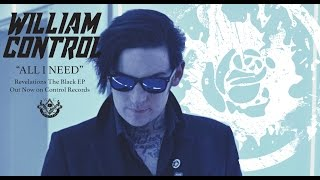WILLIAM CONTROL - All I Need (OFFICIAL VIDEO)