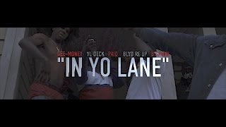 Da Real Gee Money - In Yo Lane (Official Video)