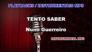 ♬ Playback / Instrumental Mp3 - TENTO SABER - Nuno Guerreiro