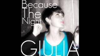 GIULIA _ Because the night