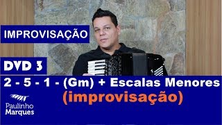 2 - 5 - 1 - (Gm) + Escalas Menores improvisação - Paulinho Marques