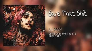 Lil Peep - Save That Shit (Audio)