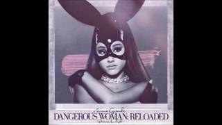 Ariana Grande - Be Alright (feat. Nicki Minaj) [Reloaded]