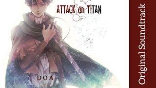 Attack on Titan: Original Soundtrack I - DOA | High Quality | Hiroyuki Sawano