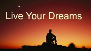 Motivational Video - Live Your Dreams