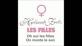 HELMUT FRITZ : LES FILLES (Lyrics video)