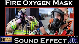 Fire Oxygen Mask Sound Effect | HI RESOLUTION AUDIO