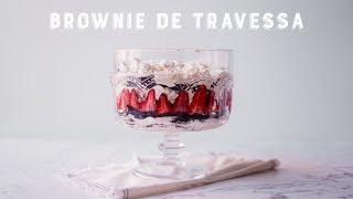 Pavê com Brownie e Morango | Receitas Luanda Gazoni