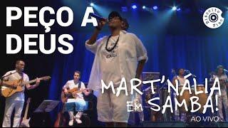 Mart'nália em Samba! - Peço a Deus
