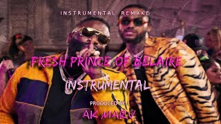 Dave East & Rick Ross - Fresh Prince of Belaire Instrumental (ReProd. By Ak Marv)🏄  BEST ON YOUTUBE 