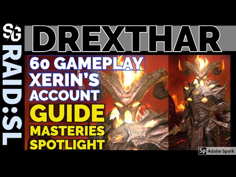 RAID SHADOW LEGENDS | DREXTHAR SPOTLIGHT | XERIN'S ACCOUNT