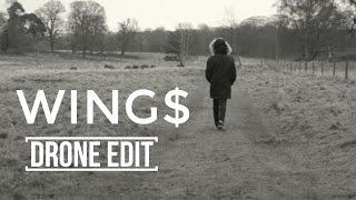 Drone Edit // Wing$